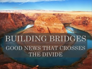Good News that Crosses the Divide