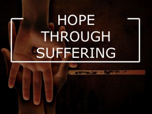 Hope Through Suffering (4 of 4)