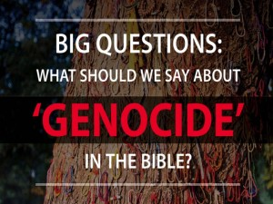 Did God Command Genocide?